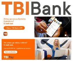 Оферти за банки в каталога TBI Bank от ( Остават 8 дни )